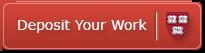 Deposit Your Work